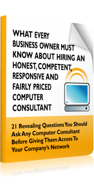 What Every Business Owner Must Know About Hiring an Honest, Competent, Responsive and Fairly Priced Computer Consultant